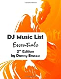 DJ Music List Essentials: 2nd Edition