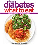 Diabetic Living Diabetes What to Eat (Better Homes & Gardens)