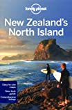 Lonely Planet New Zealand's North Island 2nd Ed.: 2nd Edition