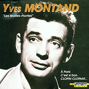 Les Feuilles Mortes by Yves Montand Import edition (2002) Audio CD