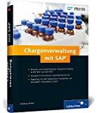 Chargenverwaltung mit SAP (SAP PRESS)
