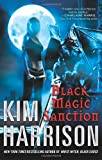 Black Magic Sanction Rachel Morgan 8 (0061138037) by Harrison, Kim
