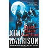 Black Magic Sanction (Rachel Morgan, Book 8)by Kim Harrison