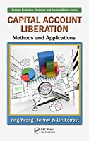 Capital Account Liberation: Methods and Applications