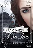 Dream Doctor (Dream Series Book 2)