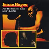 echange, troc Isaac Hayes - For The Shake Of Love / Don'T Let Go