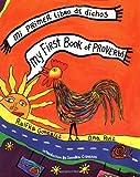 My First Book of Proverbs/Mi primer libro de dichos