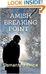 Amish Breaking Point (Amish Romance M...