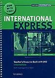 International Express: Intermediate: Teacher's Resource Book with DVD