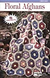 img - for Floral Afghans (Leisure Arts #75023) book / textbook / text book