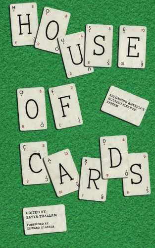 house-of-cards-reforming-americas-housing-finance-system