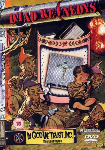 Dead Kennedys - In God With Trus Inc: Lost Tapes