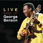 The Best Of George Benson Live