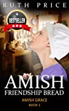 Amish Friendship Bread (Amish Grace - Book 1 (An Amish of Lancaster County Saga))