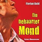 Ein behaarter Mond   Florian Bald