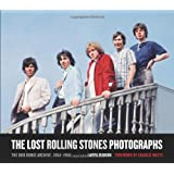 The Lost Rolling Stones Photographs: The Bob Bonis Archive, 1964-1966di Charlie Watts