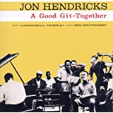 A Good Git-Togetherpar Jon Hendricks