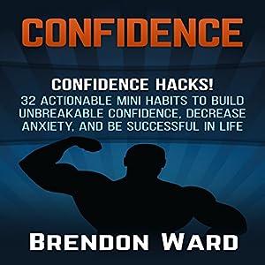 Confidence: Confidence Hacks! Audiobook
