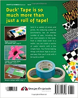 Official duck tape craft book 15 easy duck tape projects for Duck tape craft book