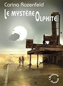 Le mystère Olphite par Rozenfeld