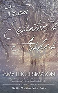 From Winter's Ashes: The Girl Next Door Crime Romance Series - Book Two by Amy Leigh Simpson ebook deal