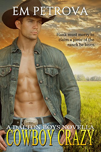 Cowboy Crazy (The Dalton Boys Book 1)