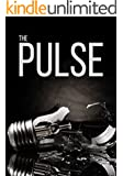 The Pulse: Episode 1- An EMP Prepper Survival Tale (The Pulse: An EMP Prepper Survival Tale Book 2)