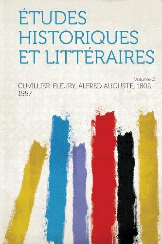Etudes Historiques Et Litteraires Volume 2