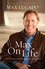 Max On Life: Answers and Inspiration for Today&#39;s Questions