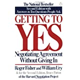 Getting to Yes: Negotiating Agreement Without Giving In ~ Roger Fisher