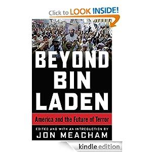 Beyond Bin Laden - Jon Meacham