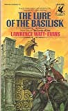 The Lure of the Basilisk: (#1) (The Lords of Dus Bk 1) (0345339606) by Watt-Evans, Lawrence