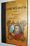 Merlin's Book of Magick and Enchantment (0760726337) by Drury, Nevill