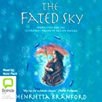 The Fated Sky | Henrietta Branford