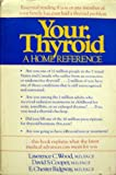 img - for Your Thyroid: A Home Reference book / textbook / text book