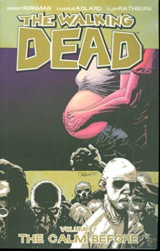 Download The Walking Dead, Vol. 7: The Calm Before