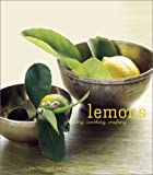 img - for Lemons: Growing, Cooking, Crafting by Kate Chynoweth (2003-04-03) book / textbook / text book