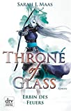 Throne of Glass - Erbin des Feuers: Roman (dtv junior)