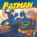 img - for Batman Classic: Feline Felonies: With Wonder Woman book / textbook / text book