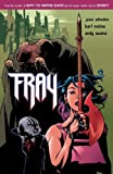 Fray (Turtleback School & Library Binding Edition) (1417637226) by Whedon, Joss
