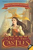 A Tale of Two Castles (0061229679) by Levine, Gail Carson