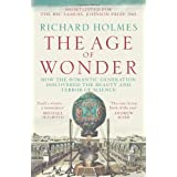 "The Age of Wonder: How the Romantic Generation Discovered the Beauty and Terror of Sciencevon ""Richard Holmes"""