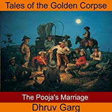 The Pooja's Marriage Audiobook by Dhruv Garg Narrated by John Hawkes