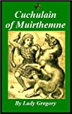 img - for Cuchulain of Muirthemne book / textbook / text book