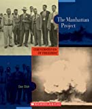 The Manhattan Project (Cornerstones of Freedom: Second) (0531208389) by Elish, Dan