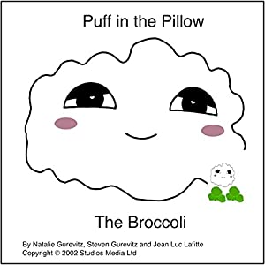 Puff in the Pillow: The Broccoli Audiobook