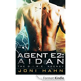 Agent E2: Aidan (DIRE Agency Trilogy Bk #2) (The D.I.R.E. Agency) (English Edition)