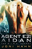 Agent E2: Aidan (DIRE Agency Series Bk #2) (The D.I.R.E. Agency) (English Edition)
