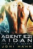 Agent E2: Aidan (DIRE Agency Series Book 2) (The D.I.R.E. Agency) (English Edition)