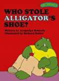 Sweet Pickles: Who Stole Alligator's Shoe? (Sweet Pickles Series Book 1)